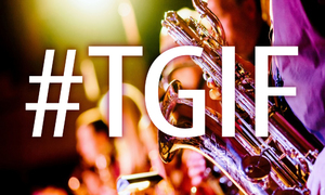 #TGIF: Go out and unsuck your life this weekend